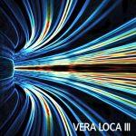 Vera Loca III