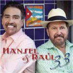 Hansel y Raúl 33