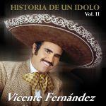Historia de un ídolo (Vol. II)