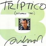 Tríptico (volumen tres)