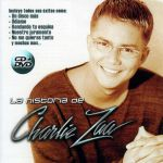 La Historia De Charlie Zaa