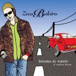 Baladas do asfalto & outros blues