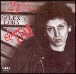 21 años después, Alex Lora y El Tri