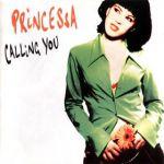 Calling you (Princessa)