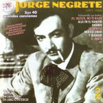 Sus 40 grandes canciones (1911-1953)