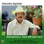 Interpreta a José Alfredo (vol. 2)