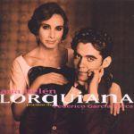 Lorquiana: Poemas de Federico García Lorca