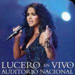 Lucero en vivo — Auditorio nacional