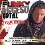 Acceso total: Tour edition